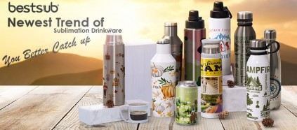 Follow BestSub to Get the Trendiest Sublimation Drinkware!