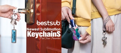 Check BestSub Newest Sublimation Keychains & Pick Your Favorites!