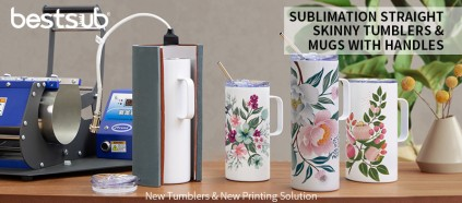 Check New Sublimation Skinny Tumblers with Handles & New Printing Solution!